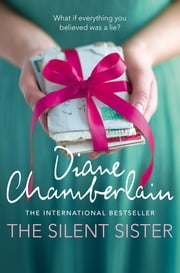 The Silent Sister ebook by Diane Chamberlain