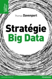 Stratégie Big Data ebook by Kobo.Web.Store.Products.Fields.ContributorFieldViewModel