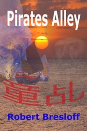 Pirates Alley ebook by Robert Bresloff