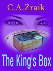 The King's Box ebook by C. A. Zraik
