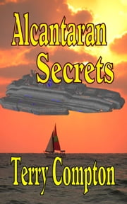 Alcantaran Secrets ebook by Terry Compton