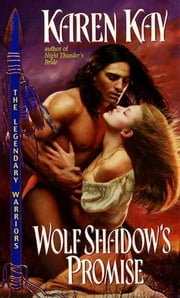 Wolf Shadow's Promise ebook by Karen Kay