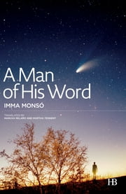 A Man of His Word ebook by Imma Monsó,Maruxa Relaño,Martha Tennent