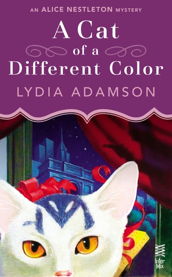 A Cat of a Different Color - An Alice Nestleton Mystery (InterMix) ebook by Lydia Adamson