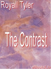 The Contrast ebook by Tyler, Royall