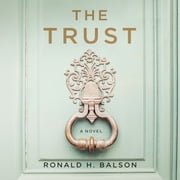 The Trust - A Novel audiobook by Ronald H. Balson