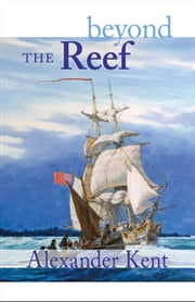Beyond the Reef ebook by Alexander Kent
