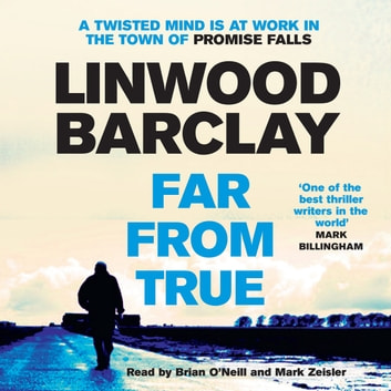 Far From True - (Promise Falls Trilogy Book 2) audiobook by Linwood Barclay