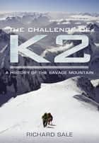 The Challenge of K2 ebook by Richard  Sale