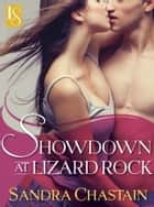 Showdown at Lizard Rock - A Loveswept Classic Romance ebook by Sandra Chastain