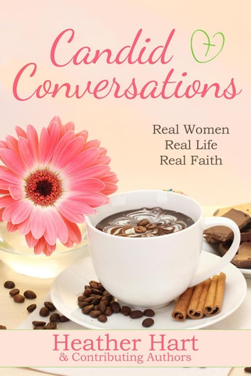 Candid Conversations ebook by Heather Hart