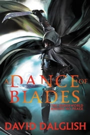 A Dance of Blades ebook by David Dalglish