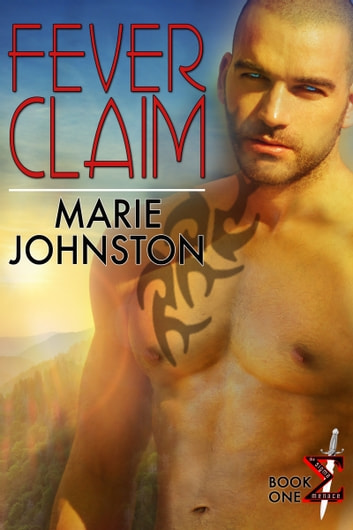 Fever Claim ebook by Marie Johnston