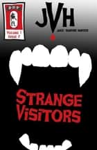 Jake: Strange Visitors ebook by E-Book
