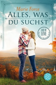 Alles, was du suchst eBook by Marie Force, Tatjana Kruse