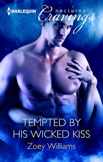 Tempted by His Wicked Kiss ebook by Zoey Williams