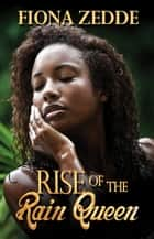 Rise of the Rain Queen eBook par Fiona Zedde