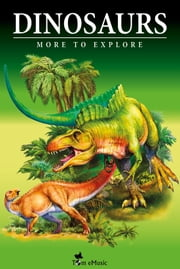 Dinosaurs - Fascinating Facts and 101 Amazing Pictures about These Prehistoric Animals (Kids Educational Guide) - More to Explore - Picture Book For Kids ebook by Ben Torrent (Writer),James F. Coleman (Scientific Consultant)