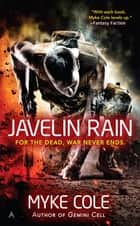 Javelin Rain ebook by Myke Cole