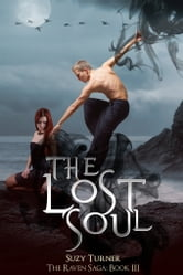 The Lost Soul - Part III ebook by Suzy Turner