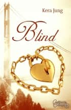 Blind ebook by Kera Jung
