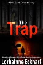 The Trap ebook by Lorhainne Eckhart