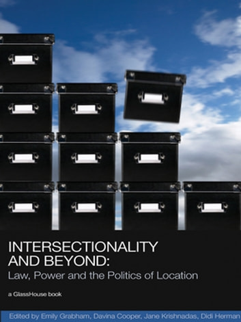Intersectionality and Beyond - Law, Power and the Politics of Location eBook by