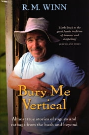 Bury Me Vertical ebook by R.M. Winn