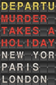Murder Takes a Holiday ebook by Michael O'Mara Books