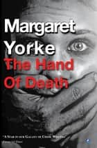 The Hand Of Death ebook by Margaret Yorke