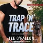 Trap 'N' Trace audiobook by Tee O'Fallon