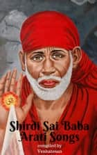Shirdi Sai Baba Arati ebook by Venkatesan