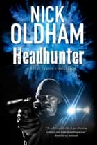 Headhunter ebook by Nick Oldham