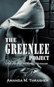 The Greenlee Project ebook by Amanda M. Thrasher