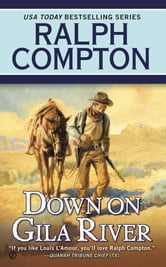Down on Gila River ebook by Ralph Compton,Joseph A. West