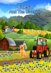 Caesar And The Bluebells ebook by Cindy J. Smith