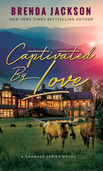 Captivated by Love ebook by Brenda Jackson
