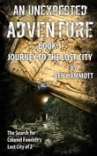 AN UNEXPECTED ADVENTURE - BOOK 1