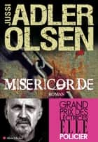 Miséricorde ebook by Jussi Adler-Olsen, Monique Christiansen