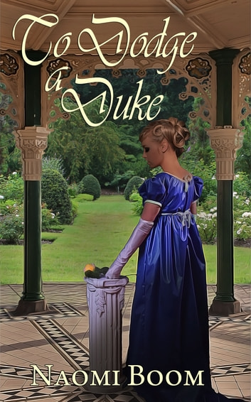 To Dodge a Duke ebook by Naomi  Boom