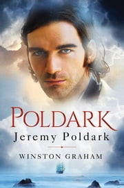 Jeremy Poldark - A Novel of Cornwall, 1790-1791 ebook by Winston Graham