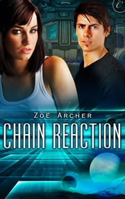 Chain Reaction ebook by Zoe Archer
