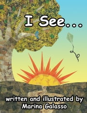 I See... ebook by Marina Galasso