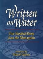Written on Water ebook by Takashi Kojima