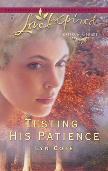 Testing His Patience ebook by Lyn Cote