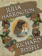 Julia Harrington ebook by Richard Bissell