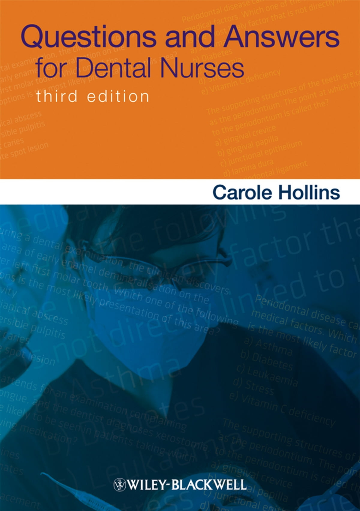 Workbooks workbook to accompany medical assisting answers : Questions and Answers for Dental Nurses eBook by Carole Hollins ...