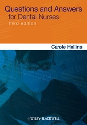 Questions and Answers for Dental Nurses ebook by Carole Hollins