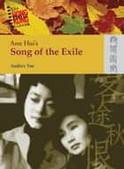 Ann Huis Song of the Exile ebook by Audrey Yue