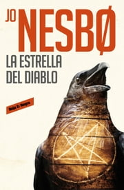 La estrella del diablo (Harry Hole 5) ebook by Jo Nesbo